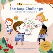 The Map Challenge : A Book about Dyslexia