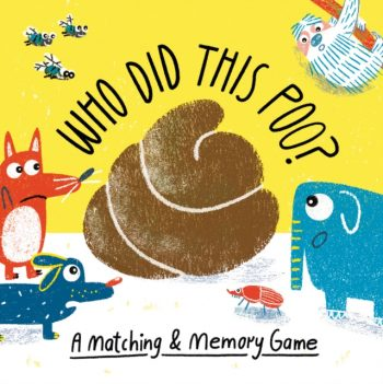 Who Did This Poo? : A Matching & Memory Game