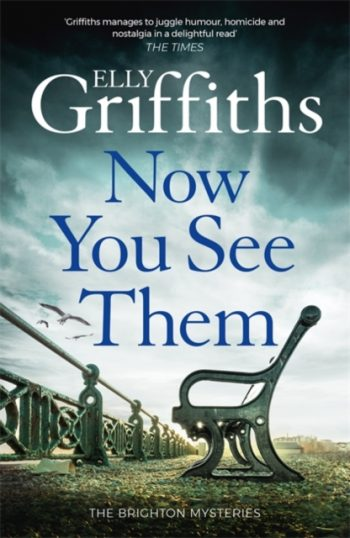 Now You See Them : The Brighton Mysteries 5