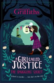 A Girl Called Justice: The Smugglers' Secret