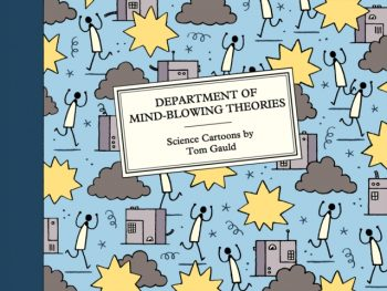 Department of Mind-Blowing Theories : Science Cartoons