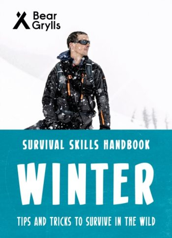 Bear Grylls Survival Skills: Winter