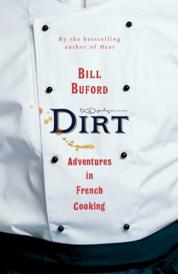 Dirt : Adventures in French Cooking