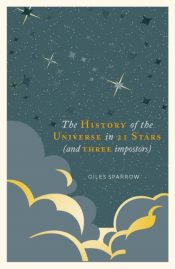 A History of the Universe in 21 Stars : (and 3 Imposters)
