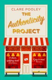 The Authenticity Project : The feel-good novel you need right now