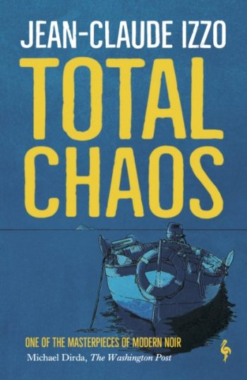 Total Chaos : Book One in the Marseilles Trilogy