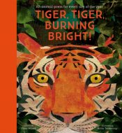 Tiger, Tiger, Burning Bright! - An Animal Poem for Every Day of the Year : National Trust