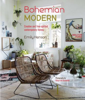 Bohemian Modern : Creative and Free-Spirited Contemporary Homes