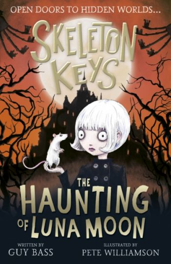 Skeleton Keys: The Haunting of Luna Moon