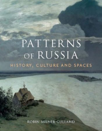 Patterns of Russia : History, Culture, Spaces
