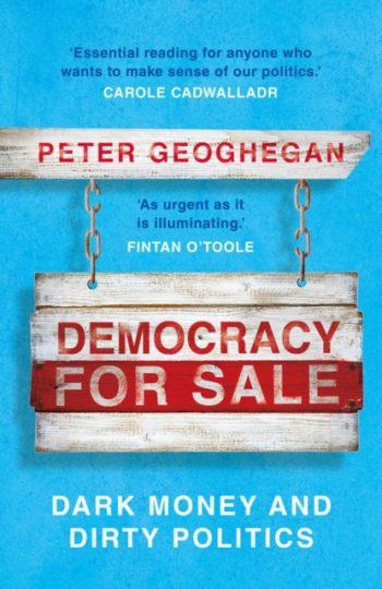 Democracy for Sale : Dark Money and Dirty Politics