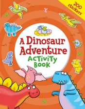 A Dinosaur Adventure Activity Book