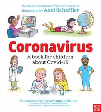 Coronavirus: A Book for Children about Covid-19
