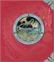 Dragonology : The Complete Book of Dragons