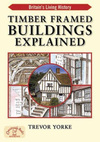 Timber-Framed Building Explained