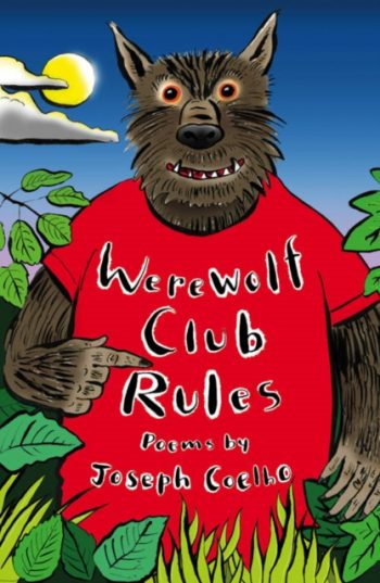 Werewolf Club Rules! : And Other Poems