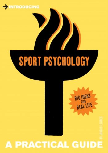 Introducing Sport Psychology : A Practical Guide