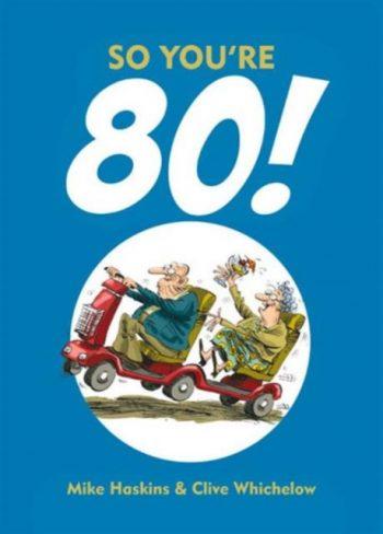 So You're 80