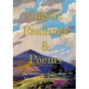 Classic Readings and Poems : a collection for weddings, christenings, funerals and all occasions