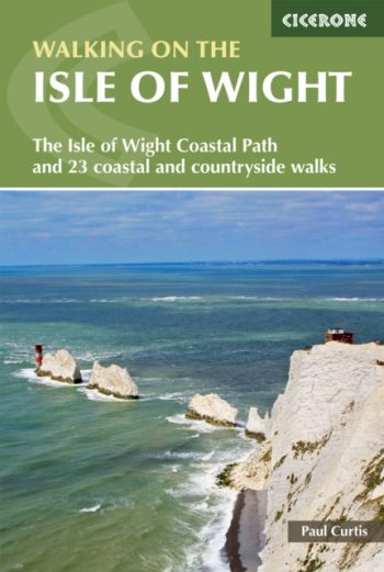 Walking on the Isle of Wight : The Isle of Wight Coastal Path and 24 coastal and countryside walks