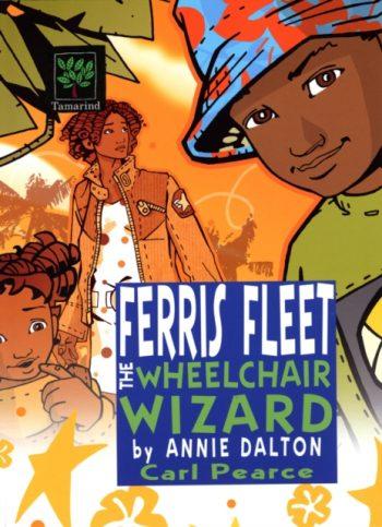 Ferris Fleet the Wheelchair Wizard : A World Nine Adventure