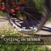Cycling in Sussex : Off Road Trails and Quiet Lanes