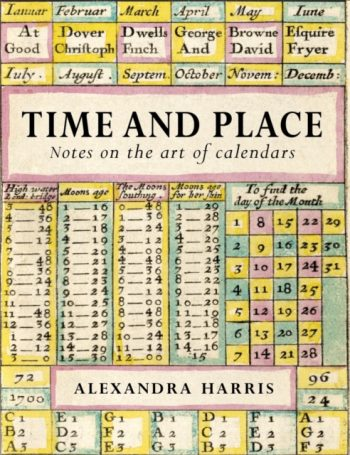 Time and Place : Notes on the art of calendars