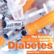 Diabetes : The Essential Guide