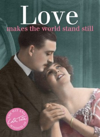 Love : Makes the World Stand Still