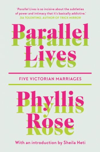 Parallel Lives : Five Victorian Marriages