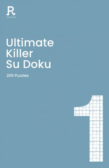 Ultimate Killer Su Doku Book 1 : a killer sudoku book for adults containing 200 puzzles