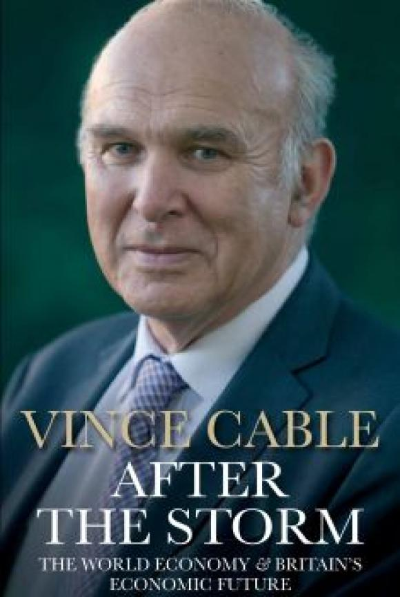 After-the-Storm An Evening with Sir Vince Cable