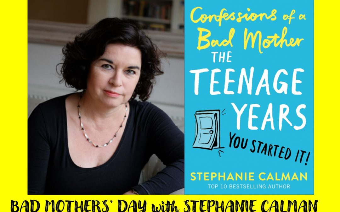 Bad Mothers' Day with Stephanie Calman