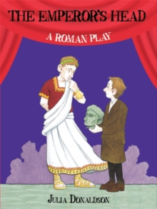 The Emperors Head – A Roman Play