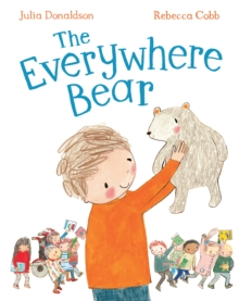 The Everywhere Bear – Julia Donaldson book signing