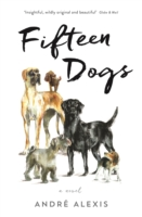 fifteen dogs profile books andre alexis