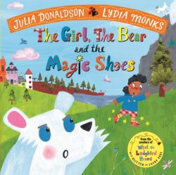 The Girl, the Bear and the Magic Shoes – paperback