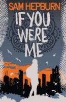 if you were me by Sam Hepburn