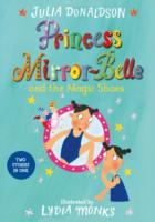princess mirrorbelle and the magic shoes new ed