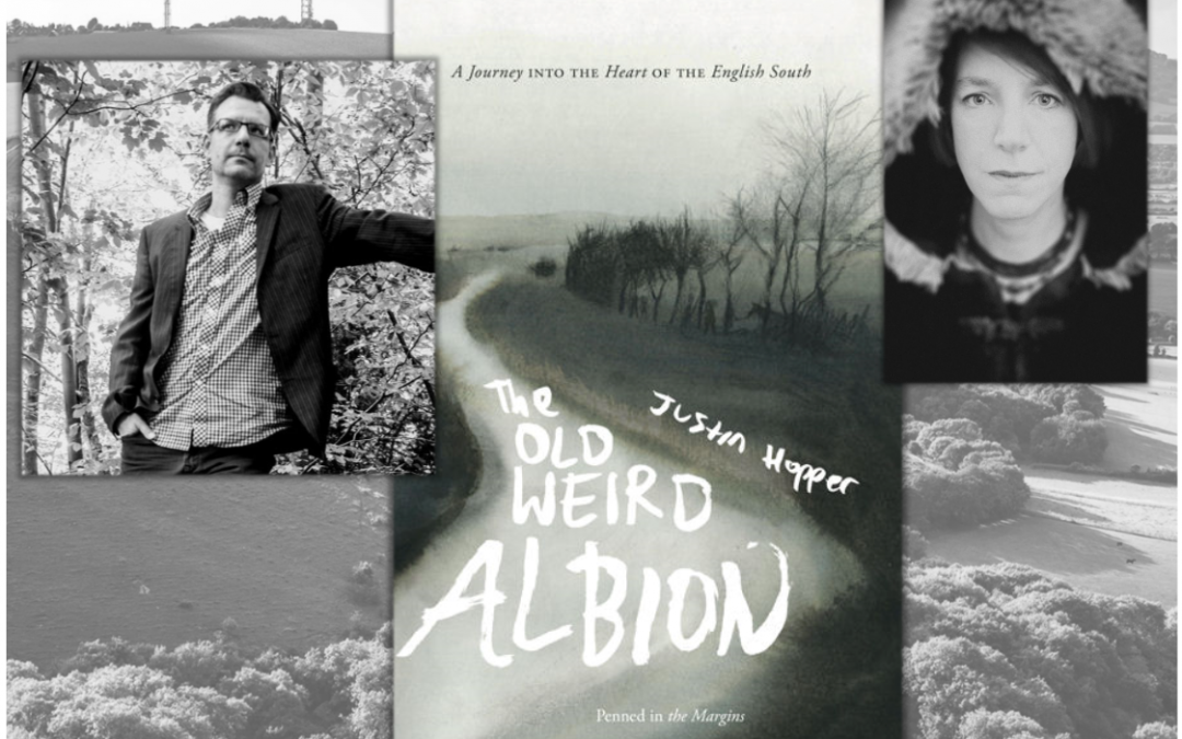The Old Weird Albion with Justin Hopper and Friends