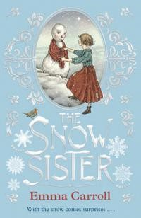 Snow sister by Emma Carroll