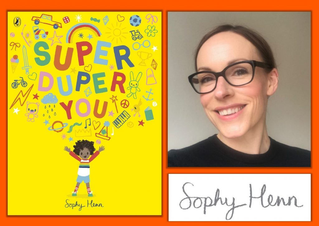 Super Duper You - Childrens Event with Sophy Henn