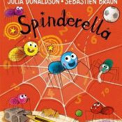 spinderella by Julia Donaldson