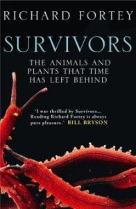 Survivors by Richard Fortey